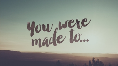 34879_You_Were_Made_To